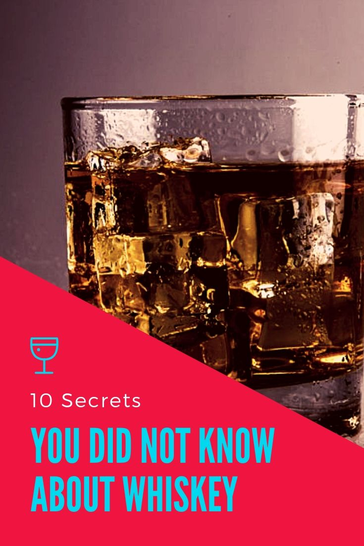 10 Secrets You Did Not Know About Whiskey Whiskey The Secret 10 Things