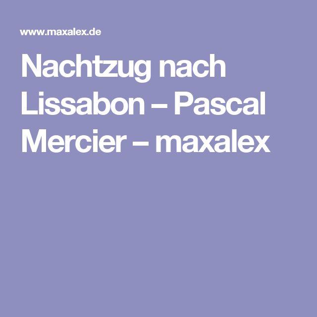 Nachtzug nach Lissabon – Pascal Mercier – maxalex