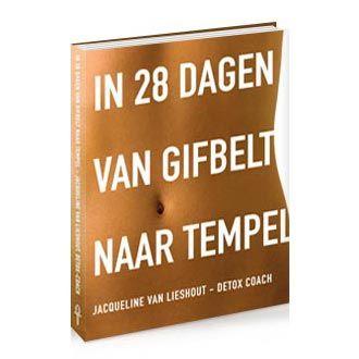 In 28 dagen van gifbelt naar tempel: niet dat ik het al gevolgd heb maar heb het boek wel gelezen en geeft veel inzicht in voeding. Binnenkort maar eens proberen!