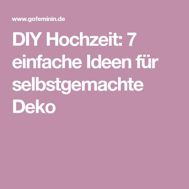 DIY Hochzeit: 7 einfache Ideen für selbstgemachte Deko