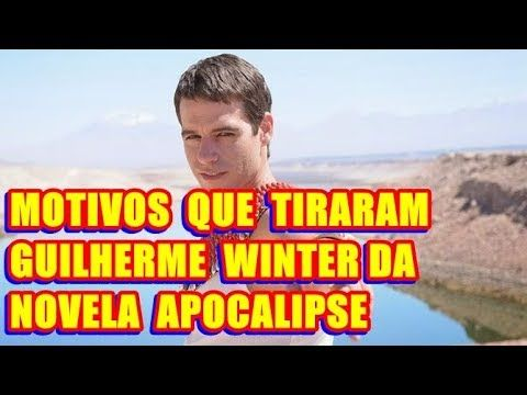 Saiba por que Guilherme Winter saiu da novela 'Apocalipse'. Motivos comovem