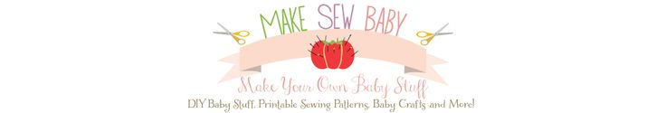 Make Your Own Baby Stuff: Baby Clothes Patterns, Nursery Ideas, And More