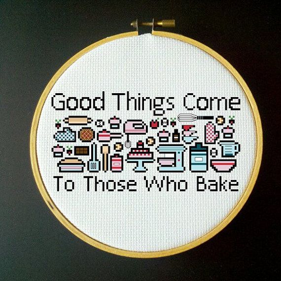 Good Things Come to Those Who Bake - Cross Stitch PDF Pattern  Design Area: 7.14 x 3.79 (100 x 53 stitches)  The pattern includes: -DMC Floss Key -Color