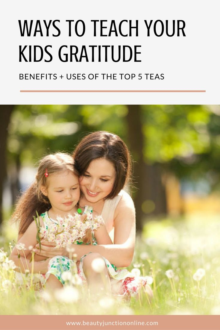 Discover the reasons and ways to teach your kids gratitude!