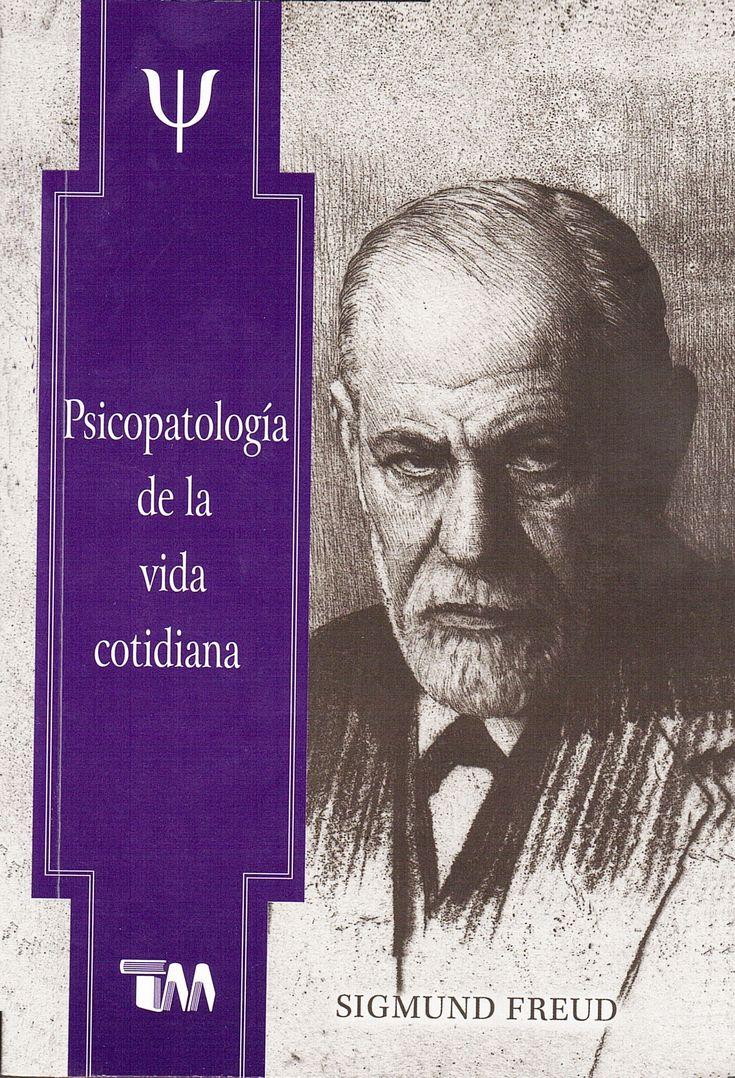 Libros de psicologia recomendados: psicopatología de la vida cotidiana