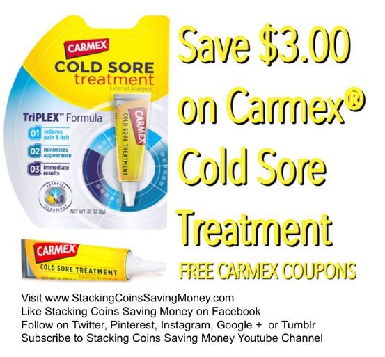 FREE CARMEX COUPONS 2015 Save $3.00 on one (1) Carmex® Cold Sore Treatment with FREE Carmex Printable Coupons from coupons.com - STACKING COINS SAVING MONEY SCSM #FeverBlister #ColdSore #CarMex #Medicine #ChappedLips #Coupons #CouponCommunity #Couponing #StackingCoins #SavingMoney #StackingCoinsSavingMoney #SCSM