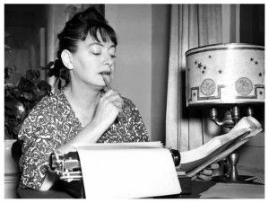 """I'd like to have money. And I'd like to be a good writer. These two can come together, and I hope they will, but if that's too adorable, I'd rather have money."""" I hate writing, I love having written."""" Dorothy Parker"""