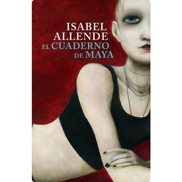 Libro: El Cuaderno De Maya - Isabel Allende - Random House Mondadori