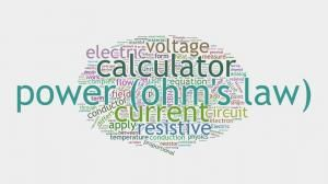 Power Calculator  by OHM's Law http://www.howmuchdoi.com/uncategorised/Power-Calculator-by-Ohms-Law-392.html