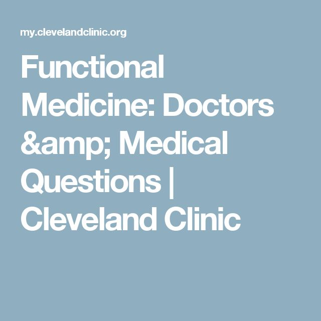 Functional Medicine: Doctors & Medical Questions | Cleveland Clinic