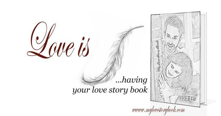Remember your love forever. Let us write your Love Story Book.