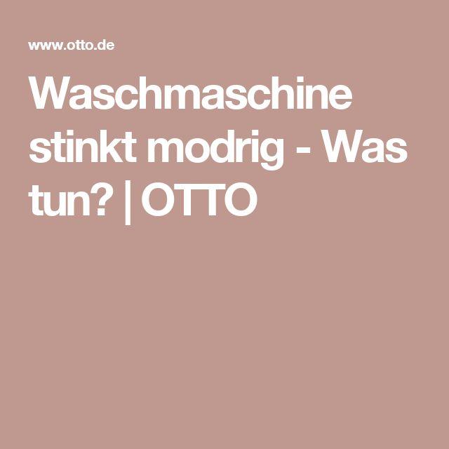 Waschmaschine stinkt modrig - Was tun?   OTTO