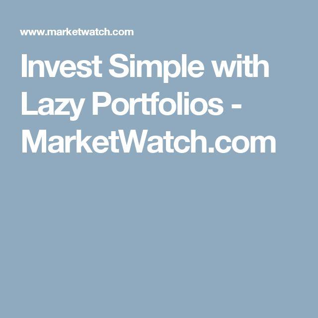 Invest Simple with Lazy Portfolios - MarketWatch.com