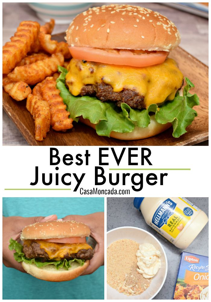 The Best Ever Juicy Burger Homemade Burgers Juicy Burger