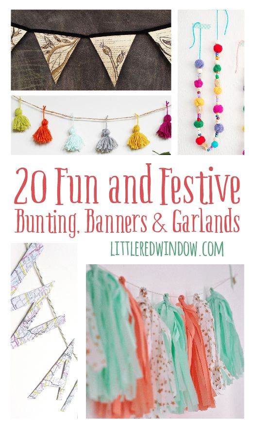 20 Fun and Festive Bunting, Banners & Garlands | littleredwindow.com