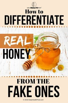 How to Differentiate Real Honey From The Fake Ones via @dailyhealthpost | http://dailyhealthpost.com/how-to-spot-real-honey-from-the-fake-ones/