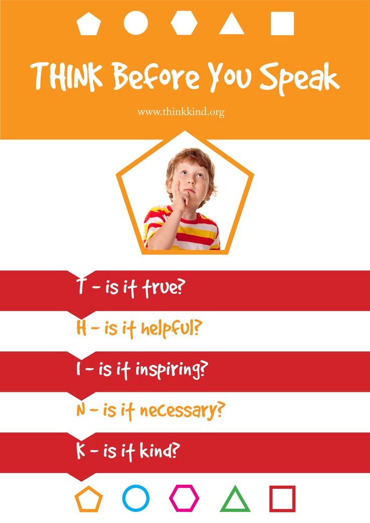Think Before you Speak Classroom poster. Download the whole set for free: http://www.thinkkind.org/positive-skills-classroom-poster-set/