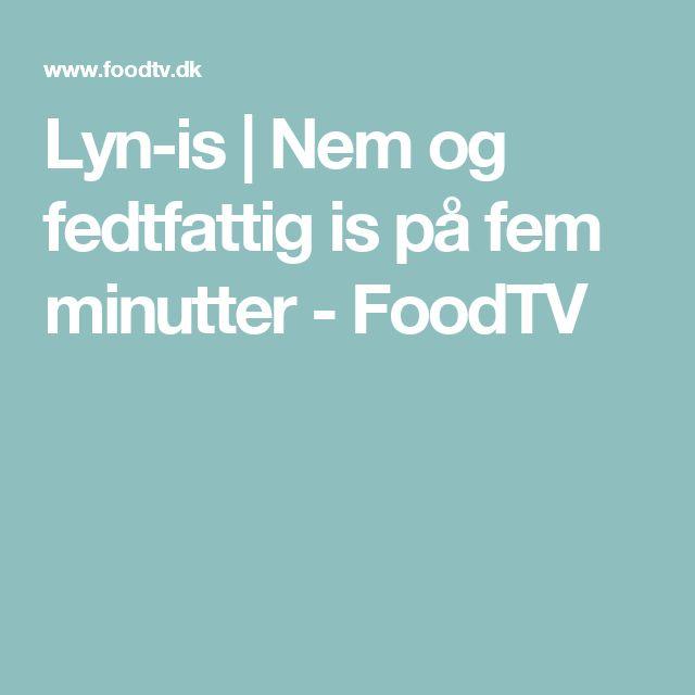 Lyn-is | Nem og fedtfattig is på fem minutter - FoodTV