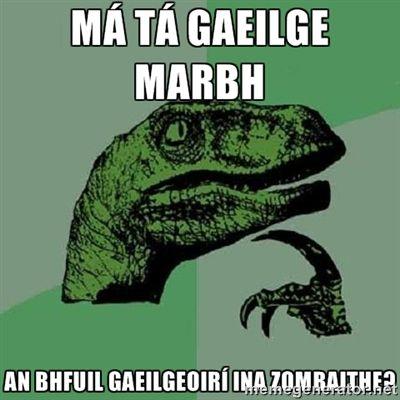 If Irish is dead, are Irish speakers zombies?
