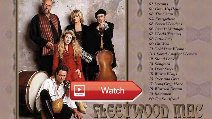 Fleetwood Mac Best Song Fleetwood Mac Playlist 17 Fleetwood Mac Greatest Hits Album  Fleetwood Mac Best Song Fleetwood Mac Playlist 17 Fleetwood Mac Greatest Hits Album