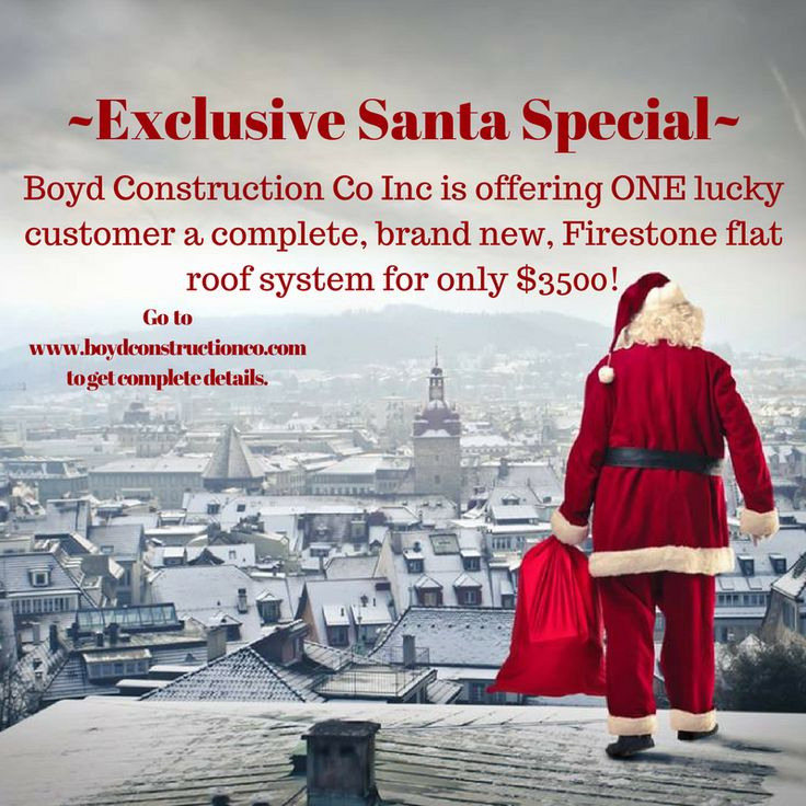 www.boydconstructionco.com  Washington DC flat roof specialist, Boyd Construction Co Inc is offering an exclusive Santa Special. Go to our site to find out more. #flatroofspecialWashingtonDCroo