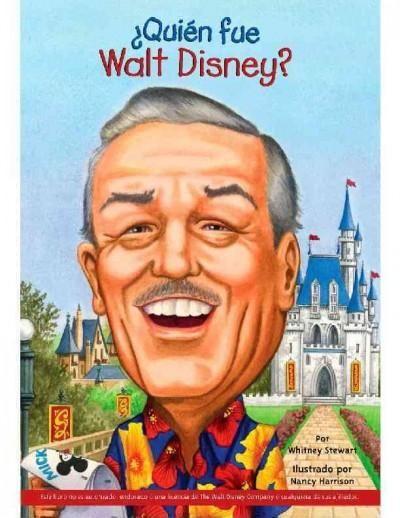 Quien Fue Walt Disney? / Who Was Walt Disney?