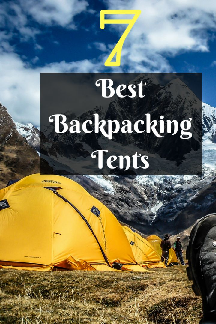 Top 7 Best Backpacking Tents 2017