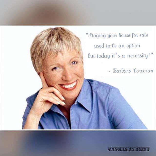Staging your house for sale used to be an option but today it's a necessity. -Barbara Corcoran #Michigan #MichiganRealtor #Realtor #RealEstate #AngelsAnAgent