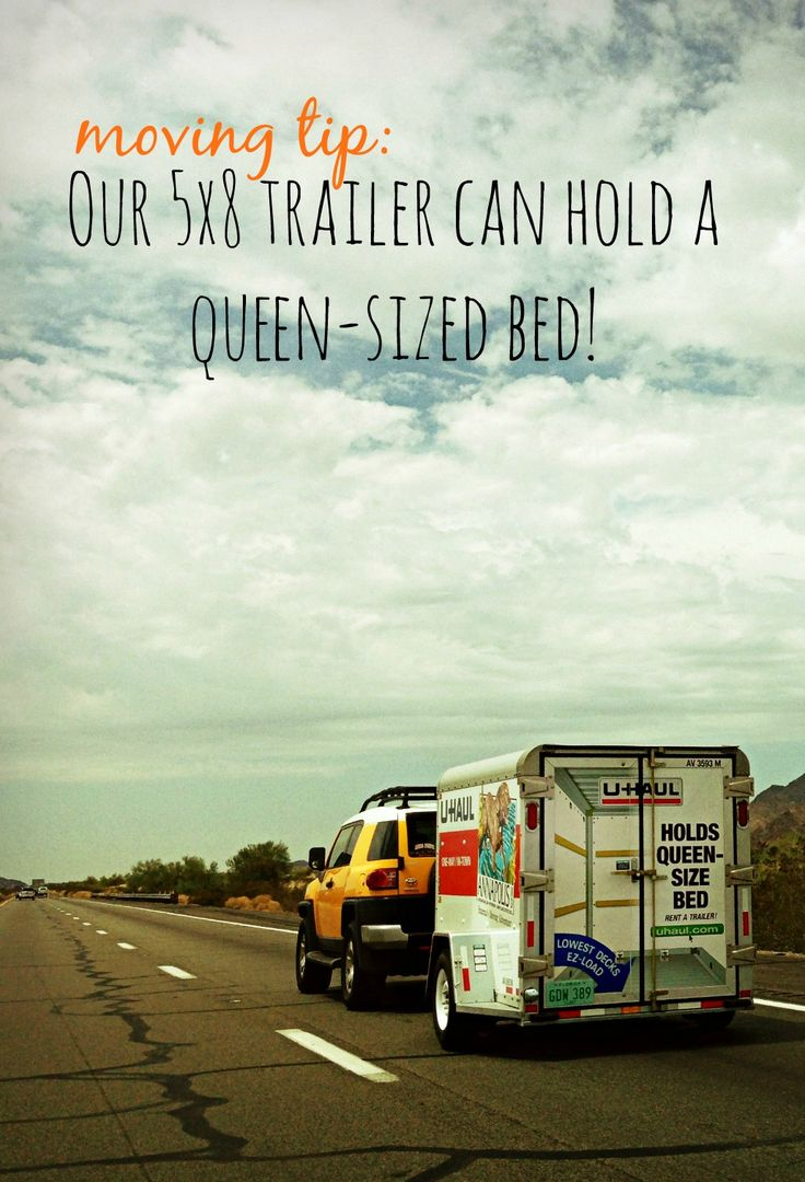 Did You Know That Our 5x8 Trailer Can Hold A Queen Sized