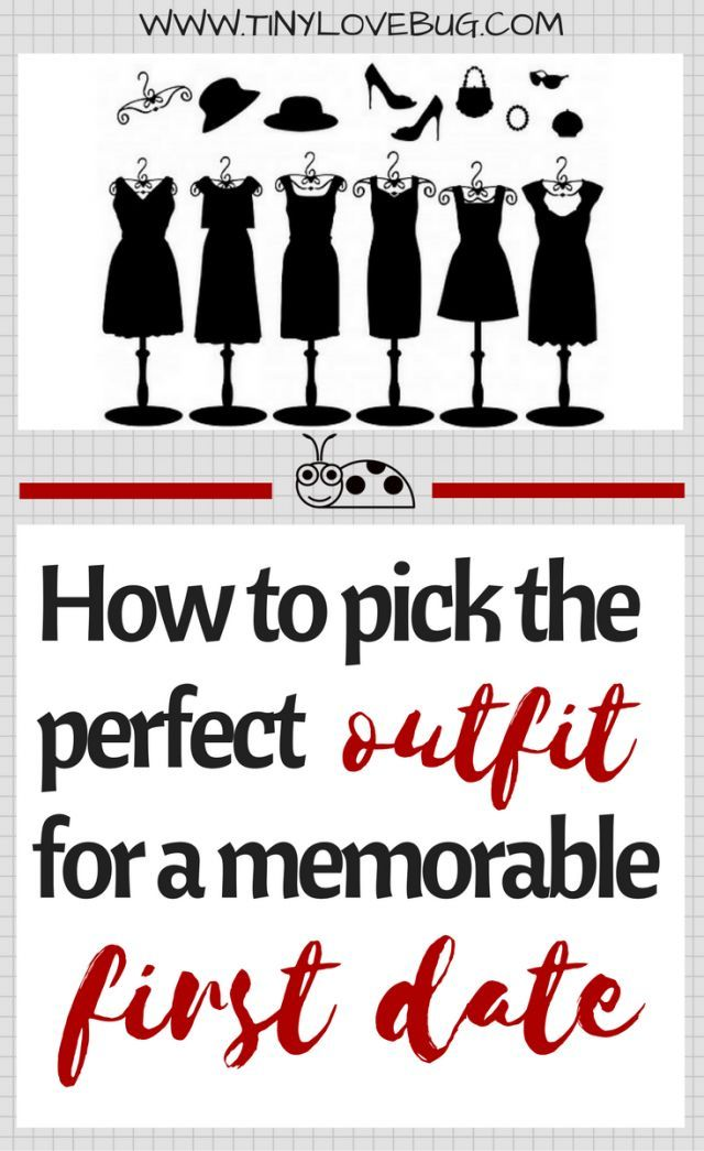 It's your first date, he's finally asked you out! Woo-hoo! But, wait, what are you going to wear? Don't panic, we're here to help you pick the best outfit.