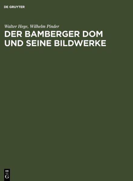 Der Bamberger Dom und seine Bildwerke
