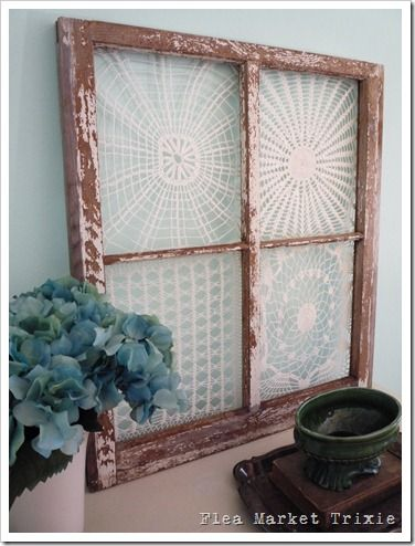 Decorating with old windows on Pinterest | What to do with old doilies? Mount them in an old window!