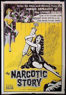 "The Narcotic Story (1958) began life as a training film for the LA police department. In sledgehammer fashion, producer-director Robert W. Larsen exposes the evils of marijuana, heroin and cocaine by illustrating the results of these drugs on ""normal"" people."