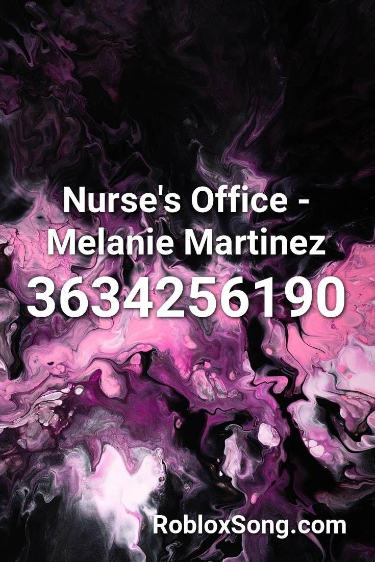Nurse S Office Melanie Martinez Roblox Id Roblox Music Codes