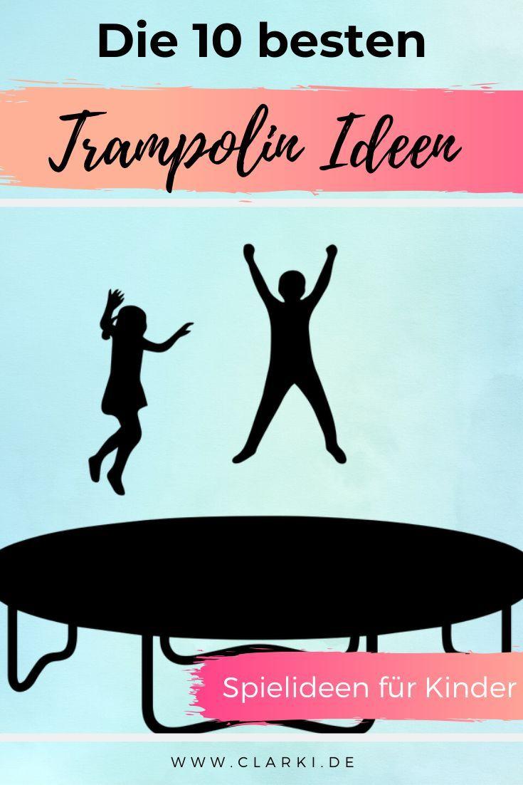 Die Besten Trampolin Ideen Fur Den Garten Spielideen Fur Kinder In 2020 Trampolin Trampolin Ideen Spielideen Fur Kinder