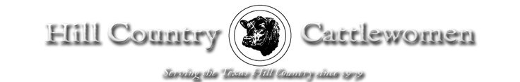 Love my Hill Country Cattlewomen group!  Great event coming up in April, our Annual Style Show!