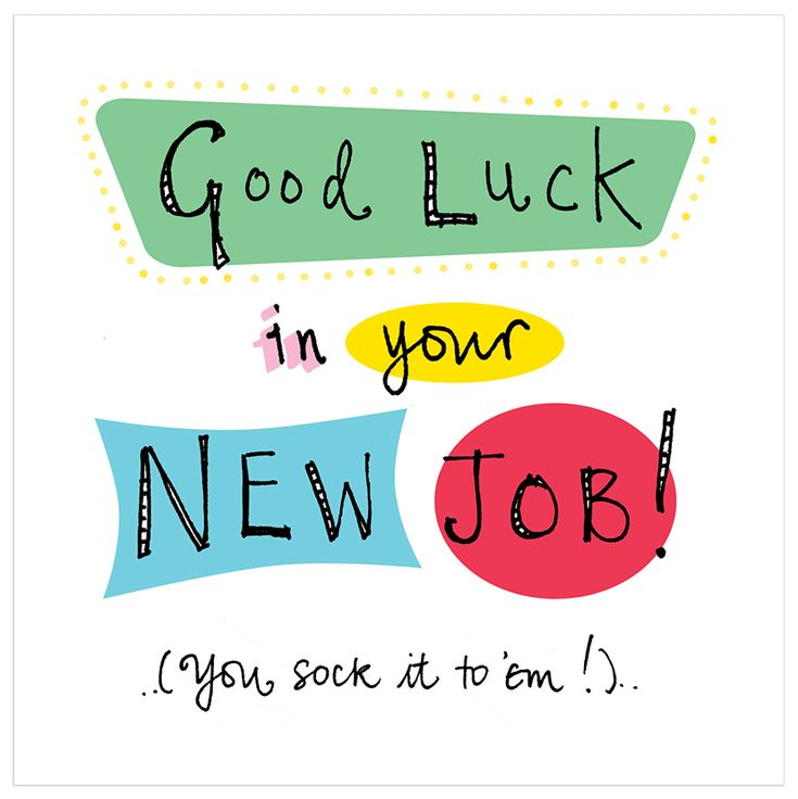Congratulations Quotes New Job Position: 17 Best Ideas About Good Luck New Job On Pinterest