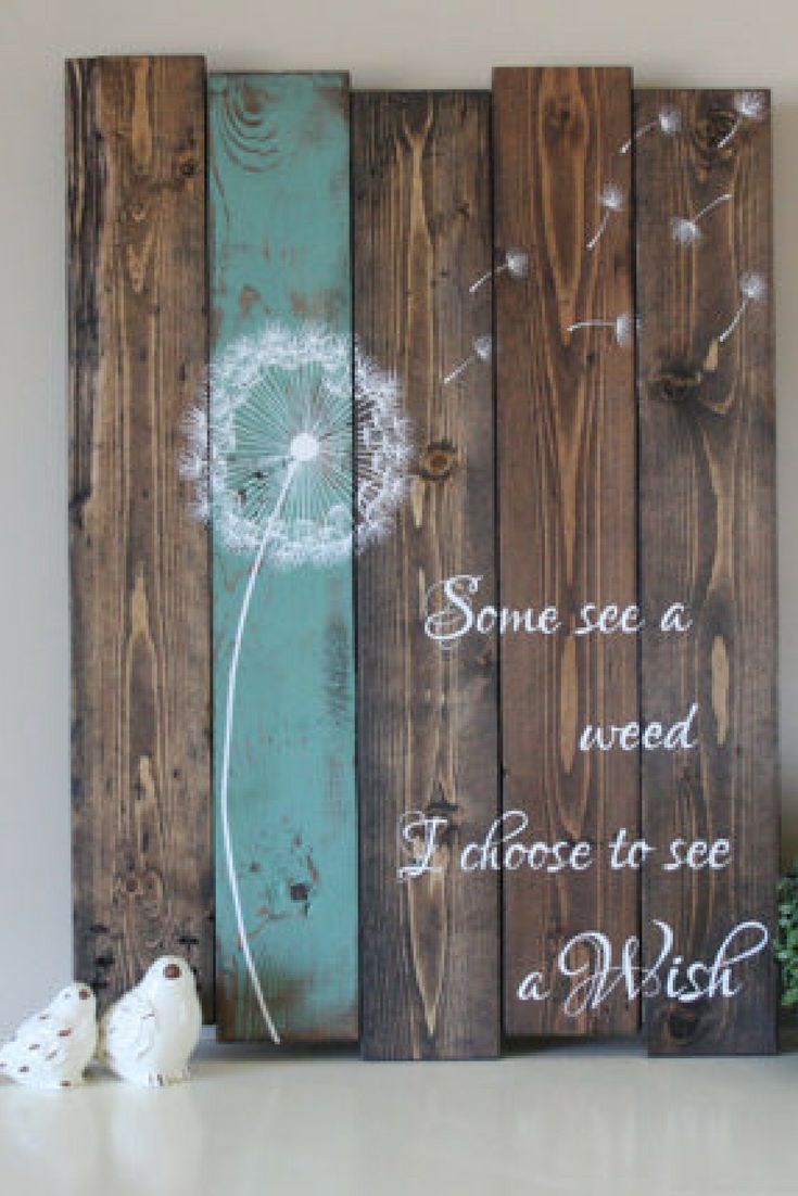 Some see a weed dandelion wall art rustic home decor for Rustic home decor and woodworking