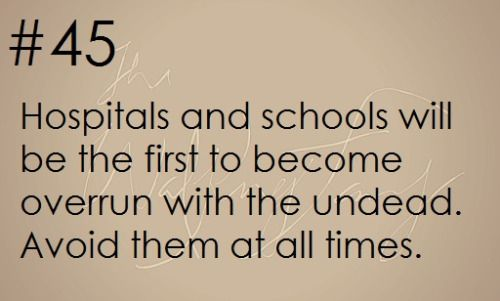 Zombie Apocalypse Survival Tip #45