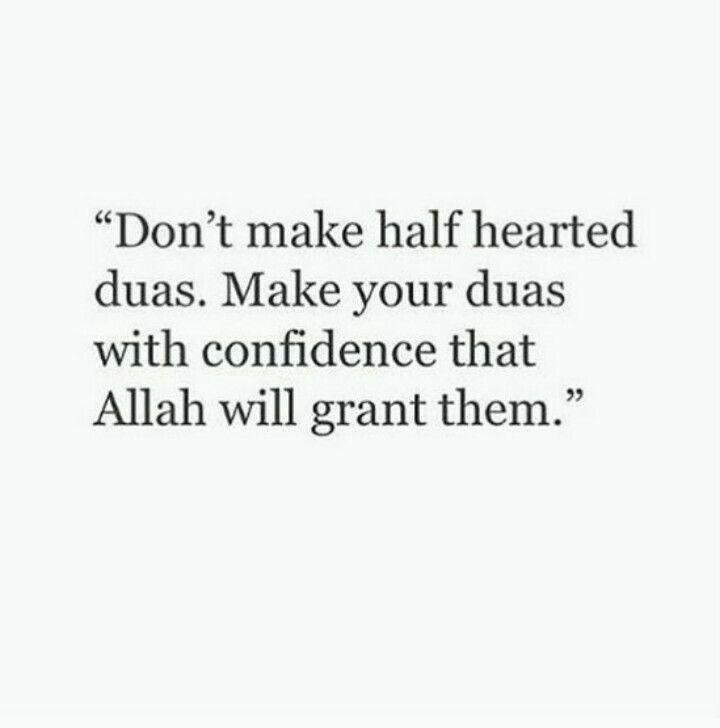 Make dua with confidence!   #Supplications #Islam #Faith