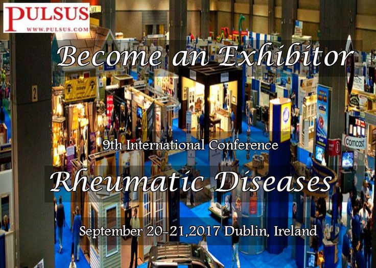 9th International Conference on Rheumatic Diseases September 20-21, 2017 Dublin, Ireland  for more details visit: http://rheumatologycongress.cmesociety.com/