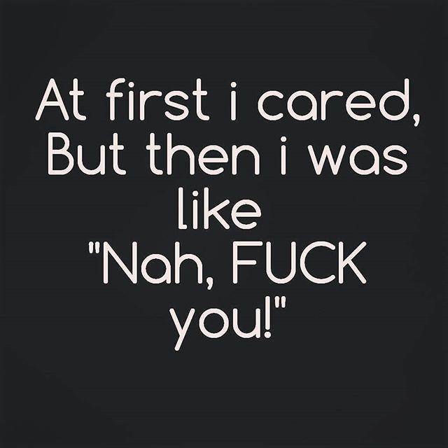#fuckquotes #fuckyou #fucknocare #fuckingduh #carefree
