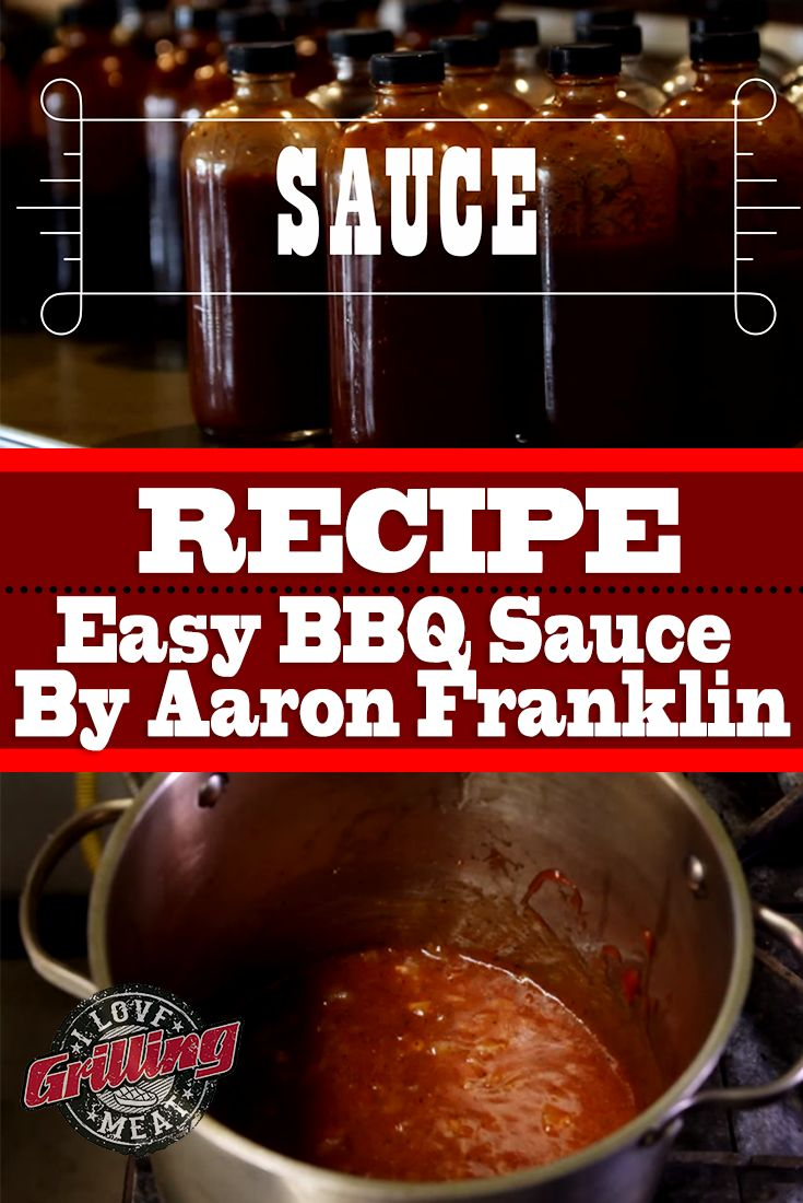 Easy BBQ Sauce Recipe With Aaron Franklin