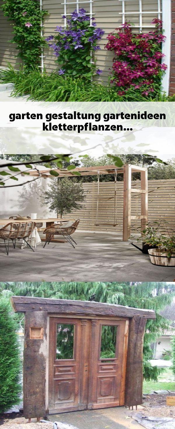 Garten Gestaltung Gartenideen Kletterpflanzen Garten Ideen Kletterpflanzen Garten