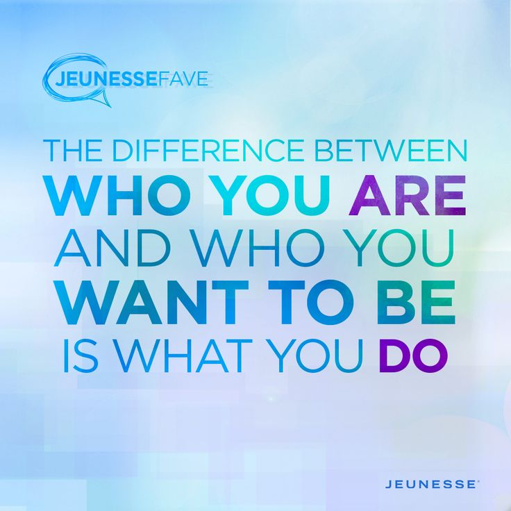 The difference between who you are and who you want to be is what you do.  -Unknown