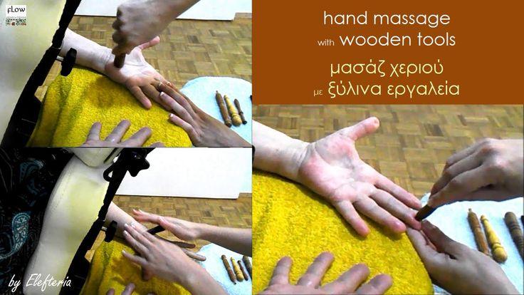 Hand Massage w Wooden Tools-Μασάζ χεριού με ξύλινα εργαλεία / by Elefteria