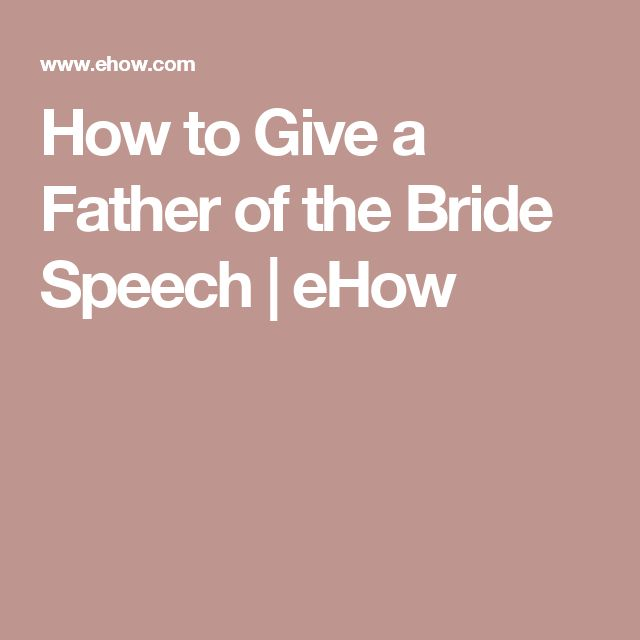 17 Best Ideas About Father Of Bride Speech On Pinterest