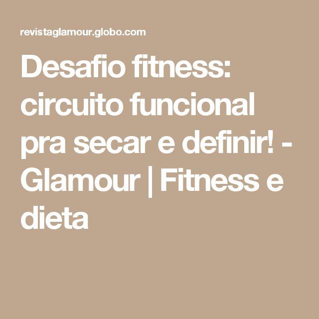 Desafio fitness: circuito funcional pra secar e definir! - Glamour | Fitness e dieta