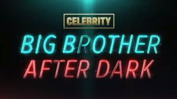 After Dark On Pop Confirmed For Celebrity Big Brother [VIDEO]