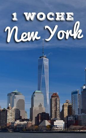 New York Travel Report: Tips for 1 week or 2-3 days